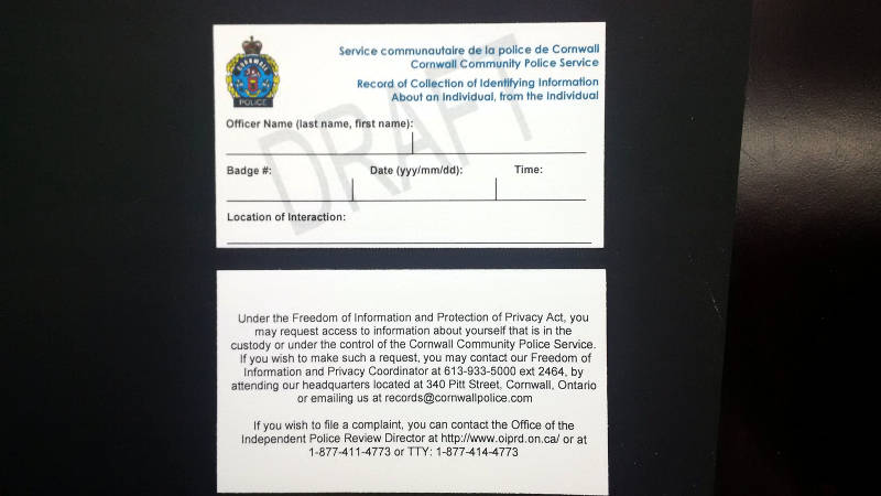 The front and back of a sample contact card that Cornwall police officers will hand out during random stops starting Jan. 1, 2017. The Cornwall Police Services Board passed the new rules to comply with Ontario law on Wednesday, Nov. 2, 2016 during its monthly meeting. (Newswatch Group/Bill Kingston)